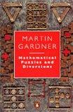 Mathematical Puzzles and Diversions (Penguin Press Science