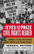 Eyes on the Prize Civil Rights Reader  Documents, Speeches, and Firsthand Accounts from the ...