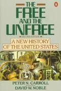 Free+the Unfree:new History of U.s