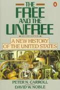 Free+the Unfree:new History of U.s