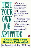 Test Your Own Job Aptitude Exploring Your Career Potential