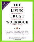 Living Trust Workbook How You and Your Legal Advisors Can Design, Fund, and Maintain Your Li...