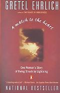 Match to the Heart/One Woman's Story of Being Struck by Lightning
