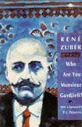 Who Are You, Monsieur Gurdjieff? - Renee Zuber - Paperback