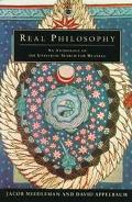Real Philosophy: An Anthology of the Universal Search for Meaning