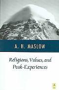 Religions, Values, and Peak Experiences
