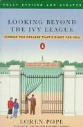 Looking Beyond the Ivy League Finding the College That's Right for You