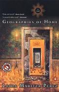 Geographies of Home A Novel