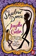 Shadow Dance - Angela Carter - Paperback - REPRINT