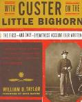 With Custer on the Little Big Horn - William O. Taylor - Paperback
