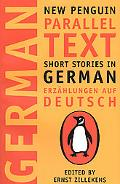 Short Stories in German, Erzahlungen Auf Deutsch New Penguin Parallel Text