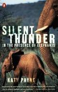Silent Thunder In the Presence of Elephants