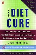 Diet Cure The 8-Step Program to Rebalance Your Body Chemistry and End Food Cravings, Weight ...