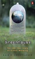 Greenhouse: The 200-Year Story of Global Warming