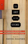 Art of the Story An International Anthology of Contemporary Short Stories