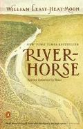 River Horse The Logbook of a Boat Across America