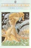 Fair Wind for Troy - Doris Gates - Paperback - REPRINT