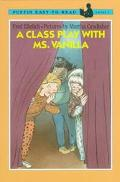 Class Play with Ms. Vanilla - Fred Ehrlich - Paperback