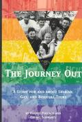 Journey out: A Book for and about Gay, Lesbian and Bisexual Teens