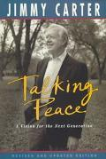 Talking Peace: A Vision for the Next Generation - Jimmy Carter - Paperback - REV