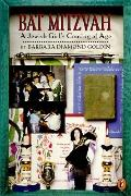 Bat Mitzvah: A Jewish Girl's Coming of Age - Barbara Diamond Diamond Goldin - Paperback - RE...