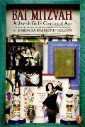 Bat Mitzvah: A Jewish Girl's Coming of Age - Barbara Diamond Diamond Goldin - Paperback - RE...