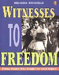 Witnesses to Freedom Young People Who Fought for Civil Rights