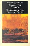 Nightmare Abbey Crotchet Castle