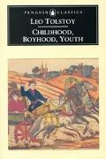 Childhood, Boyhood and Youth
