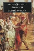 Makers of Rome Nine Lives by Plutarch