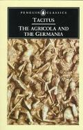 Agricola and the Germania And the Germania