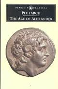 Age of Alexander Nine Greek Lives