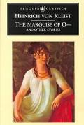 Marquise of O--, and Other Stories