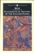 Ecclesiastical History of the English People With Bede's Letter to Egbert and Cuthberts Lett...