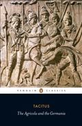 Agricola and the Germania (Penguin Classics)