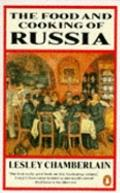Food and Cooking of Russia - Lesley Chamberlain - Paperback