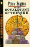 Royal Hunt of the Sun (Penguin Plays)