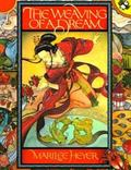 Weaving of a Dream A Chinese Folktale