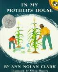 In My Mother's House - Ann Nolan Nolan Clark - Paperback - REPRINT