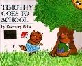 Timothy Goes to School - Rosemary Wells - Paperback