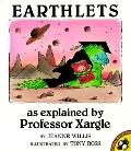 Earthlets: As Explained by Professor Xargle - Jeanne Willis - Paperback