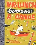 Mr. Lunch Borrows a Canoe