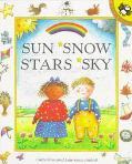 Sun, Snow, Stars, Sky - Catherine Anholt