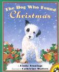 Dog Who Found Christmas