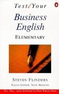 Test Your Business English: Elementary (Test Your...)