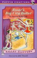 Rosie's Big City Ballet
