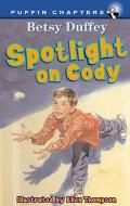 Spotlight on Cody