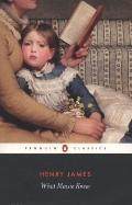 What Maisie Knew (Penguin Classics)