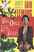 You Only Live Twice A James Bond Novel