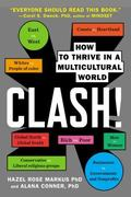 Clash! : How to Thrive in a Multicultural World